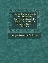 Obras Completas de D. Angel de Saavedra, Duque de Rivas, Volume 5 - Primary Source Edition (Spanish Edition)