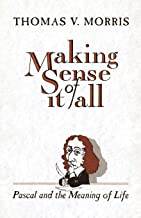 Best Making Sense of It All: Pascal and the Meaning of Life Review