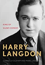 Harry Langdon: King of Silent Comedy (Screen Classics)