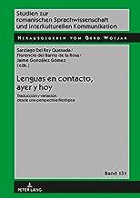 Lenguas en contacto, ayer y hoy: Traducción y variación desde una perspectiva filológica (Studien zur romanischen Sprachwi...