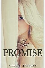 The Promise (The Affair Duet Book 4) Kindle Edition