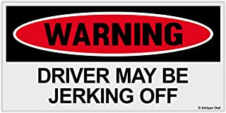 Artisan Owl Warning Driver May Be Jerking Off Auto Bumper Car Magnet - Hilarious Funny Prank Automobile Magnet