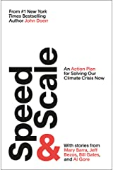 Speed & Scale: An Action Plan for Solving Our Climate Crisis Now (English Edition) eBook Kindle