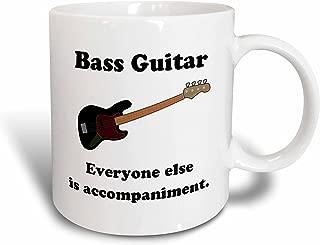 3dRose mug_123064_2 Bass Guitar Everyone Else is Just Accompaniment Bass Guitar Musician Humor Ceramic Mug, 15-Ounce