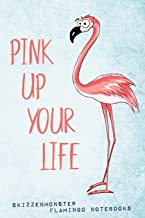 Pink Up Your Life: Fancy Flamingo Notebook for Pink Lifestyle Flamingo Lovers