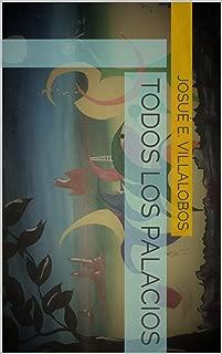 Todos los Palacios (Spanish Edition)