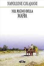 Nel regno della mafia (Italian Edition)