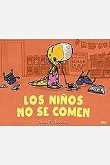 Los niños no se comen (Los niños no se comen 1) (Spanish Edition) Kindle Edition