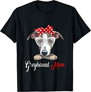 Greyhound Mom Tshirt, Birthday Gift, Mother's Day Outfit