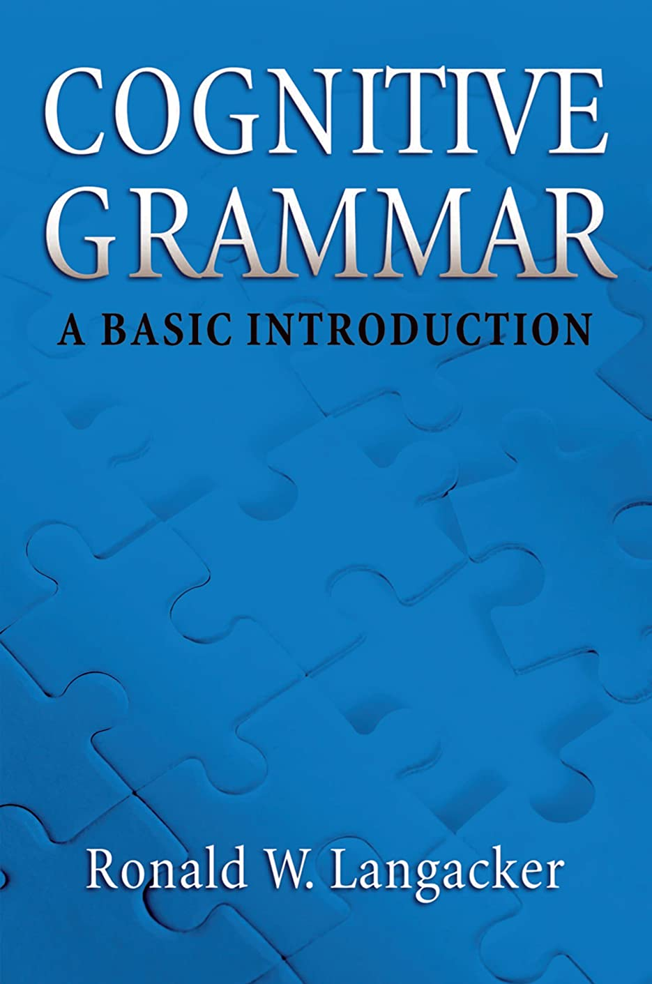 イベントピカソ保有者Cognitive Grammar: A Basic Introduction (English Edition)