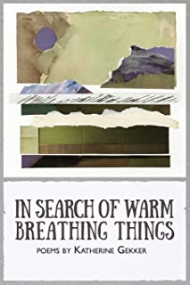 In Search of Warm Breathing Things