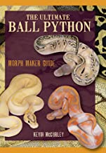 The Ultimate Ball Python: Morph Maker Guide by Kevin McCurley (2014-05-04)