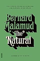 The Natural: A Novel (FSG Classics) Kindle Edition