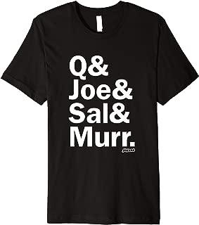 Q & Joe & Sal & Murr T-Shirt