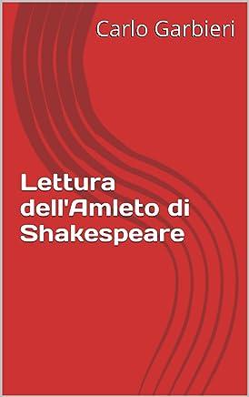 Lettura dellAmleto di Shakespeare