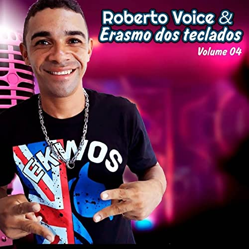 Roberto Voice & Erasmo dos Teclados, Vol.