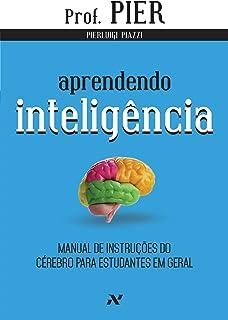 Capa do livro Aprendendo inteligência: Manual de instruções do cérebro para estudantes em geral