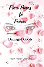 From Pieces to Peace: Damaged Goods