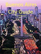 Buenos Aires City Guide: English Spanish Chinese (Waterfront Series Book 121)