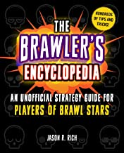 Brawler's Encyclopedia: An Unofficial Strategy Guide for Players of Brawl Stars