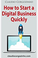 How to Start a Digital Business Quickly (English Edition) eBook Kindle