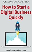 How to Start a Digital Business Quickly (English Edition)