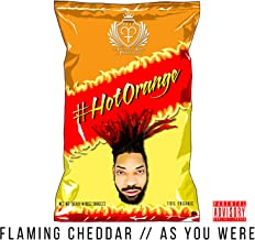 FLAMING CHEDDAR // AS YOU WERE [Explicit]