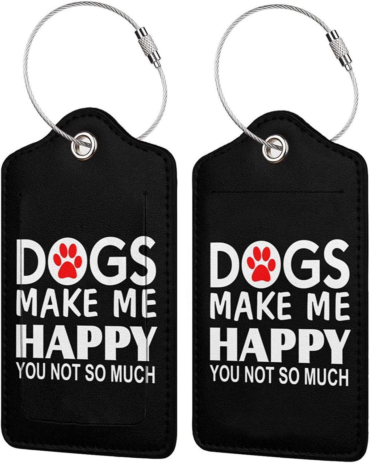 Dogs Make Reservation New products world's highest quality popular Me Happy You Not So Luggage Travel tag PU Much Leather