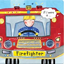 If I Were a... Firefighter