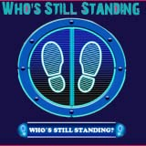Who s Still Standing  2018