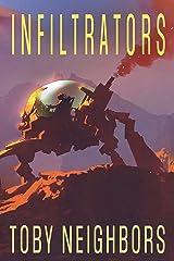Infiltrators: SSG Vanhorn Series Book 2 Kindle Edition