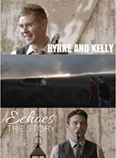 Byrne and Kelly - Echoes: The Story