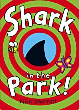 Shark in the Park!. Nick Sharratt