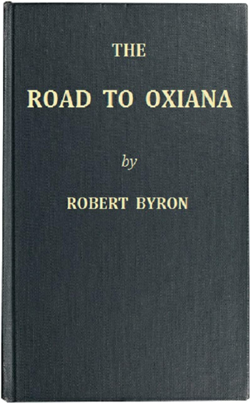 カジュアル買う責任者The Road to Oxiana (English Edition)