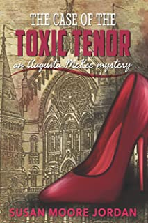 The Case of the Toxic Tenor (Augusta McKee Mystery Series)