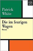 Die im feurigen Wagen: Roman (German Edition)