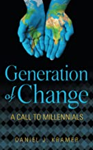 Generation of Change: A Call to Millennials