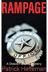 Rampage: A Deacon County Novel (Deacon County / Crash Braddock Book 1) Kindle Edition