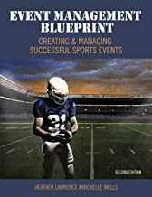 Event Management Blueprint: Creating and Managing Successful Sports Events