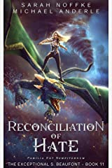 Reconciliation Of Hate (The Exceptional S. Beaufont Book 11) Kindle Edition