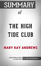 Summary of The High Tide Club: A Novel: Conversation Starters