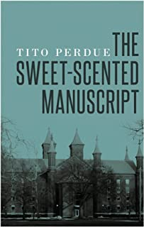 The Sweet-Scented Manuscript (English Edition)