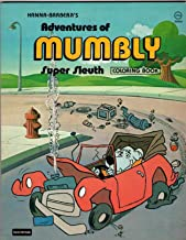 Hanna-Barbera's Adventures of Mumbly Super Sleuth: A Coloring Book