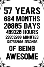 57 years 684 months Of Being Awesome: 57th Birthday Notebook Journal for Men & Women, A Happy Birthday 57 Years Old Journa...