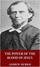 Best the power of the blood andrew murray Reviews