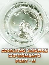 Amazing Science Experiments - Part 2