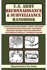 U.S. Army Reconnaissance and Surveillance Handbook (US Army Survival) Kindle Edition