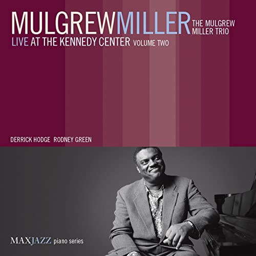 Image result for mulgrew miller live at the kennedy center vol.2