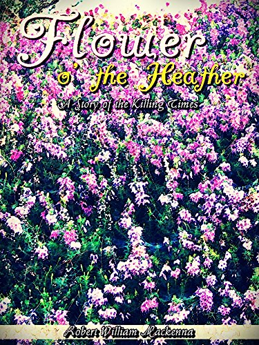 Flower o' the Heather: A Story of the Killing Times (Interesting Ebooks) (English Edition)