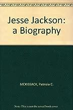 Jesse Jackson A Biography